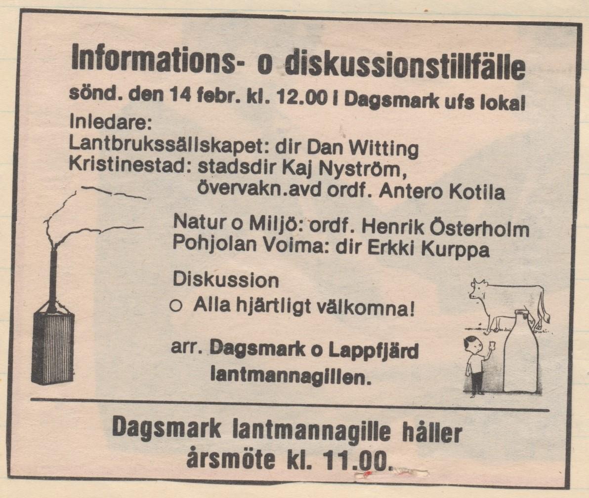 1981 så ordnades diskussionstillfälle då Pohjolan Voima tänker gå över från olja till kol och hur detta kommer att påverka jordbruket.