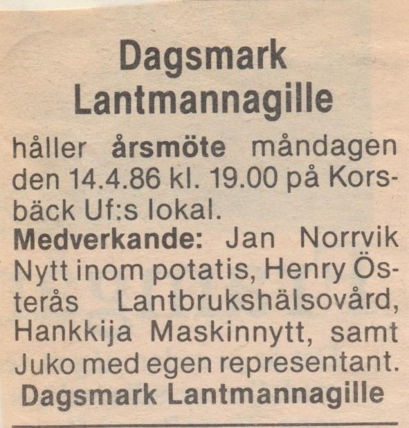 År 1986 annonserades det sista årsmötet som Lantmannagillet höll.
