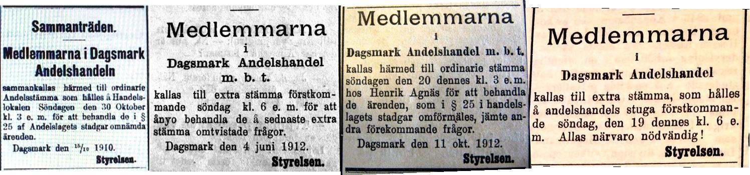 Andelshandeln i Dagsmark höll möten och stämmor regelbundet och de annonserade flitigt i tidningen Syd-Österbotten.