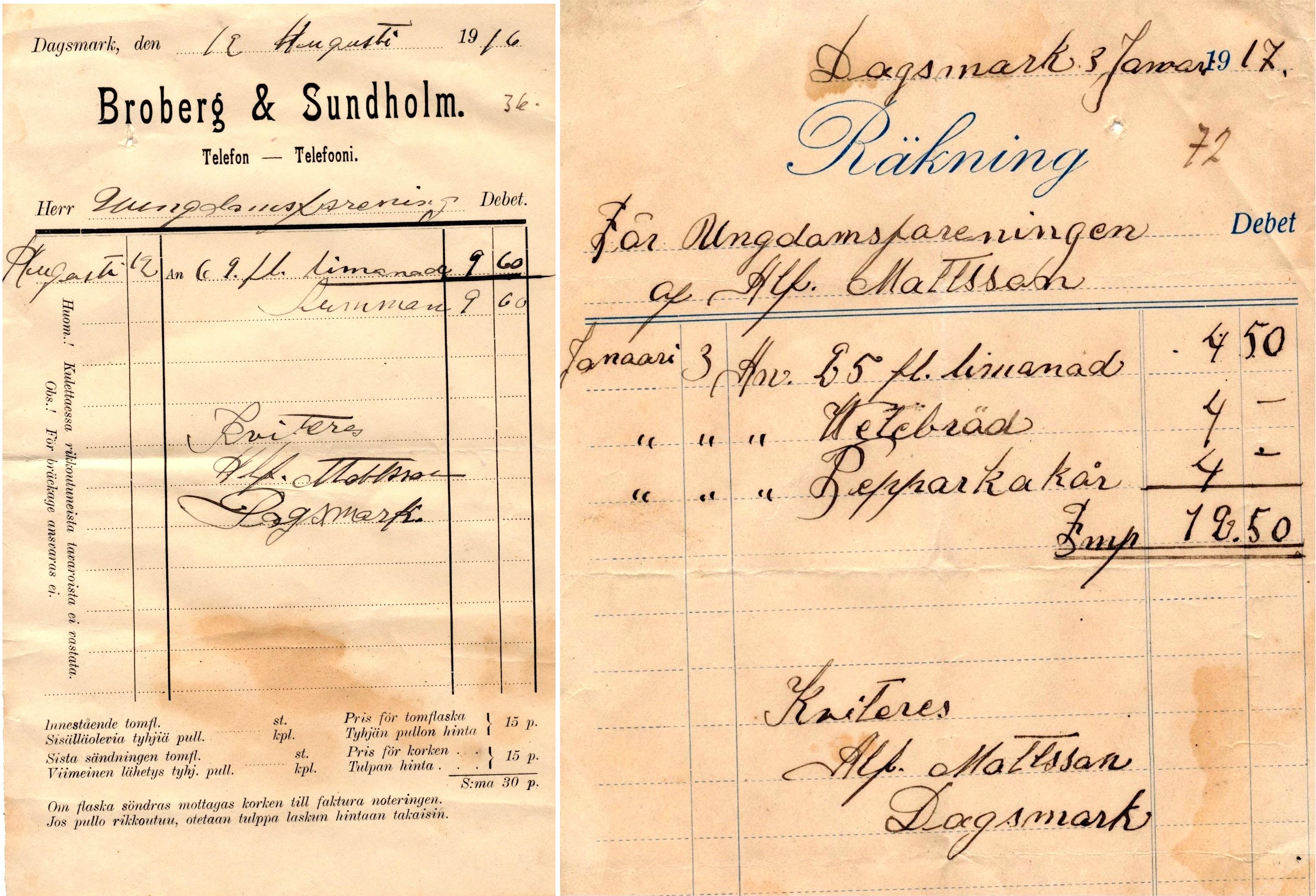 På kvittot till vänster så ser vi att Alfred Mattsson använde Broberg & Sundholms kvitton då han hade sålt limonad åt Ungdomsföreningen i augusti 1916 och det är kvitterat av Alfred själv. På kvittot till höger från 1917 så är det Alfred Mattsson som har sålt limonad, vetebröd och pepparkakår åt Ungdomsföreningen.