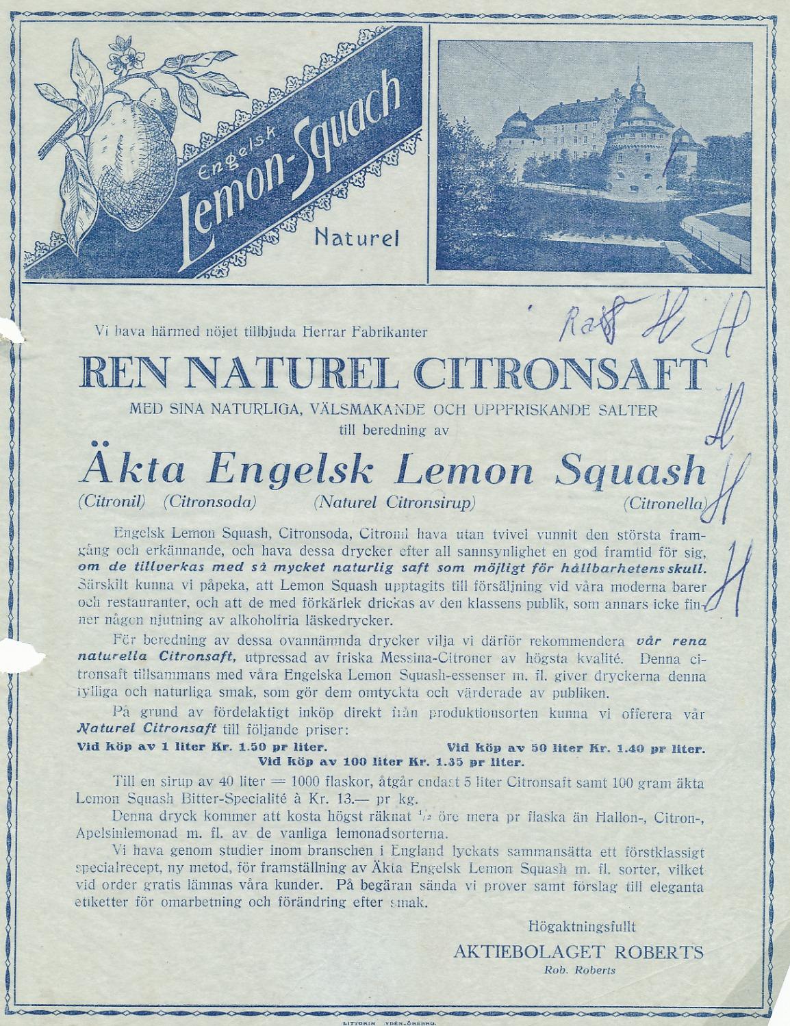 Här erbjuder Ab Roberts ren naturell citronsaft för tillverkning av Äkta Engelsk Lemon Squash.