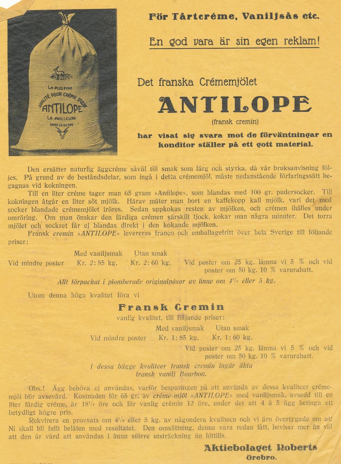 Ab Roberts erbjöd också andra produkter, till exempel Crémemjölet Antilop,