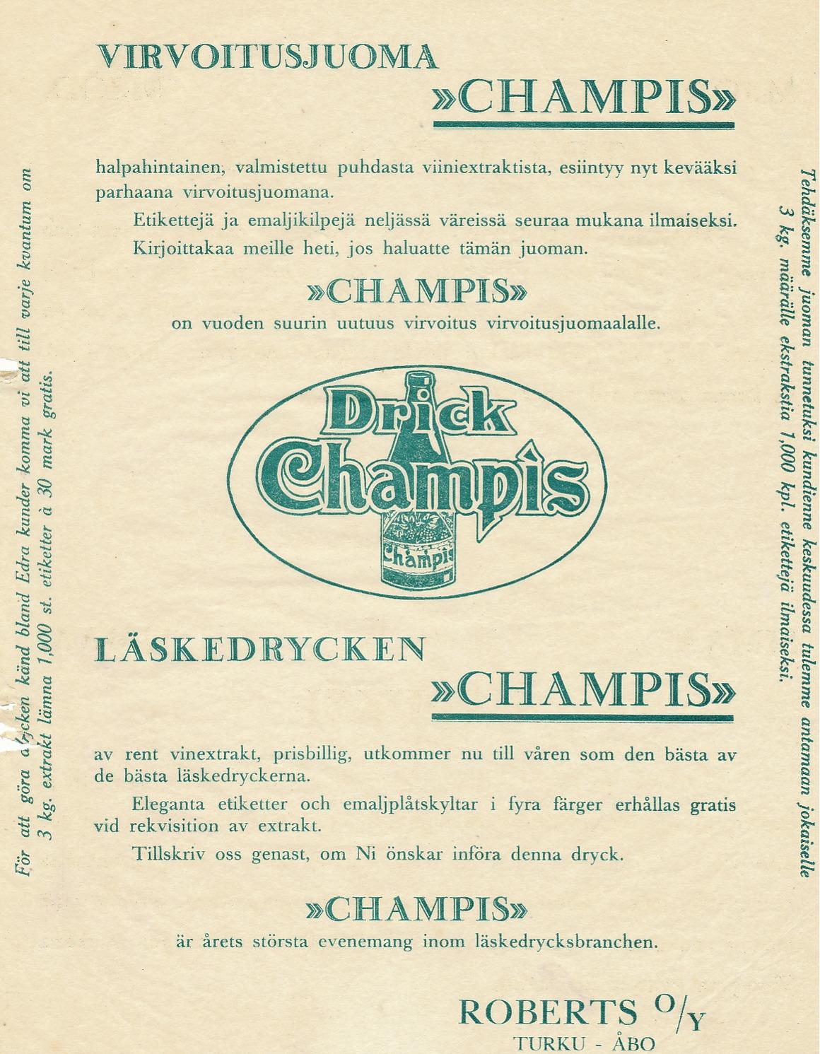 Här erbjuder Ab Roberts ut den populära läskedrycken Champis.