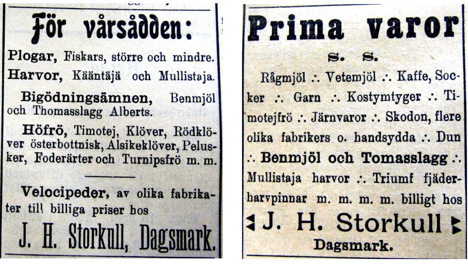 Så här annonserade J. H. Storkull i tidningen Syd-Österbotten år 1913, alltså 3 år före han byggde sitt stora affärshus.