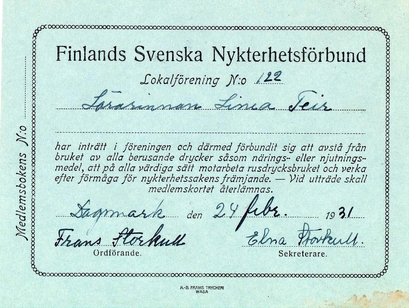 Medlemmarna fick tydliga medlemskort i lokalföreningen nr 122. Så här såg lärarinnan Linnea Teirs kort ut.