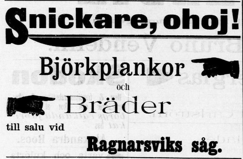 Så här annonserade Ragnarsvik såg år 1897, då den drevs av Vendelin från Kristinestad.