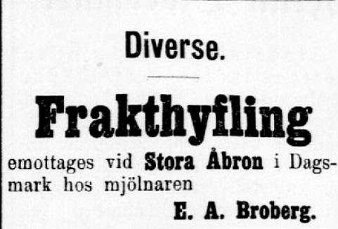 År 1909 så ser det ut som om Broberg skulle ha varit ägare till sågkvarnen vid Verkforsen.