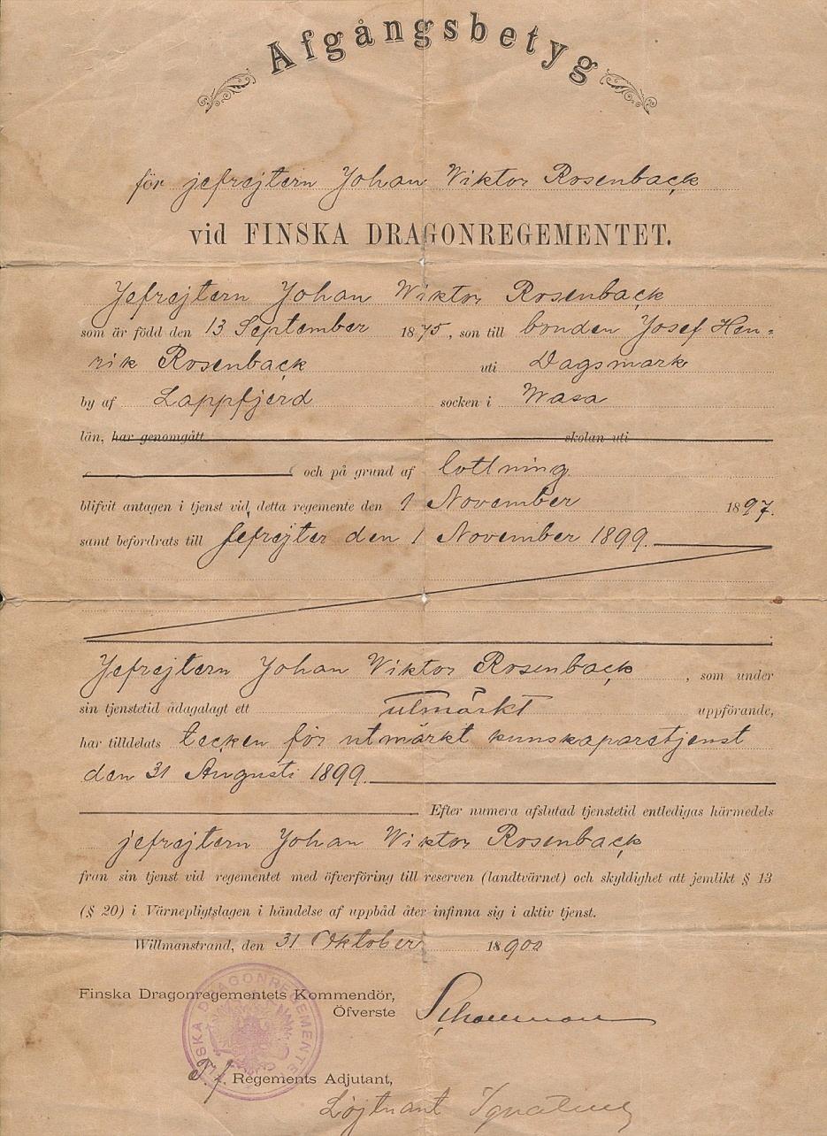Efter 3 års tjänstgöring och fullgjord värnplikt fick Viktor ett avgångsbetyg utskrivet i Villmanstrand 31 oktober 1900. Han tjänstgjorde under en lång manöver också i trakten av Sankt Petersburg och brukade berätta om hur han bland annat hade besökt Vinterpalatset. När Viktor hade tjänstgjort i 2 år hade han blivit befordrad till Jefreiter, som alltså är graden högre än vanlig soldat. Han tjänstgjorde vid det Finska dragonregementet som hade bildats 1889 och upphörde 1902 i samband med att den allmänna värnplikten avskaffades för finska män. Finska Dragonregementet var ju ett kavalleriregemente förlagt i Villmanstrand.
