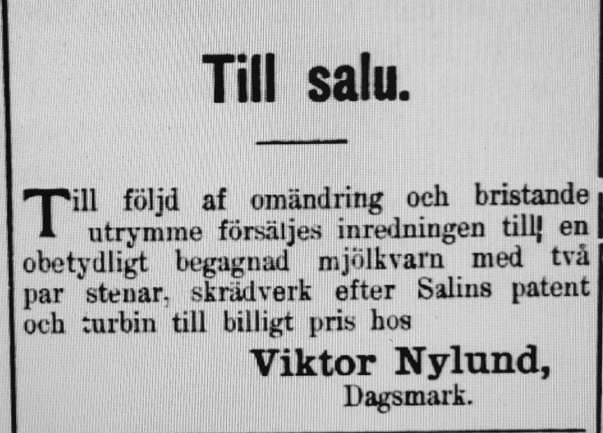 Samma år, alltså 1905 ville Viktor sälja delarna från kvarnen som alltså inte längre var i bruk.