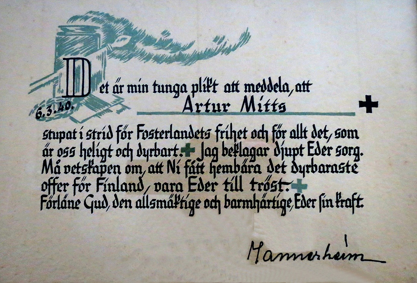 Efter Arturs död fick de anhöriga ett meddelande om dödsfallet som var undertecknat av överbefälhavaren, marskalk Mannerheim. De stupades anhöriga fick dylika brev åtminstone under vinterkriget, möjligtvis också under fortsättningskriget.