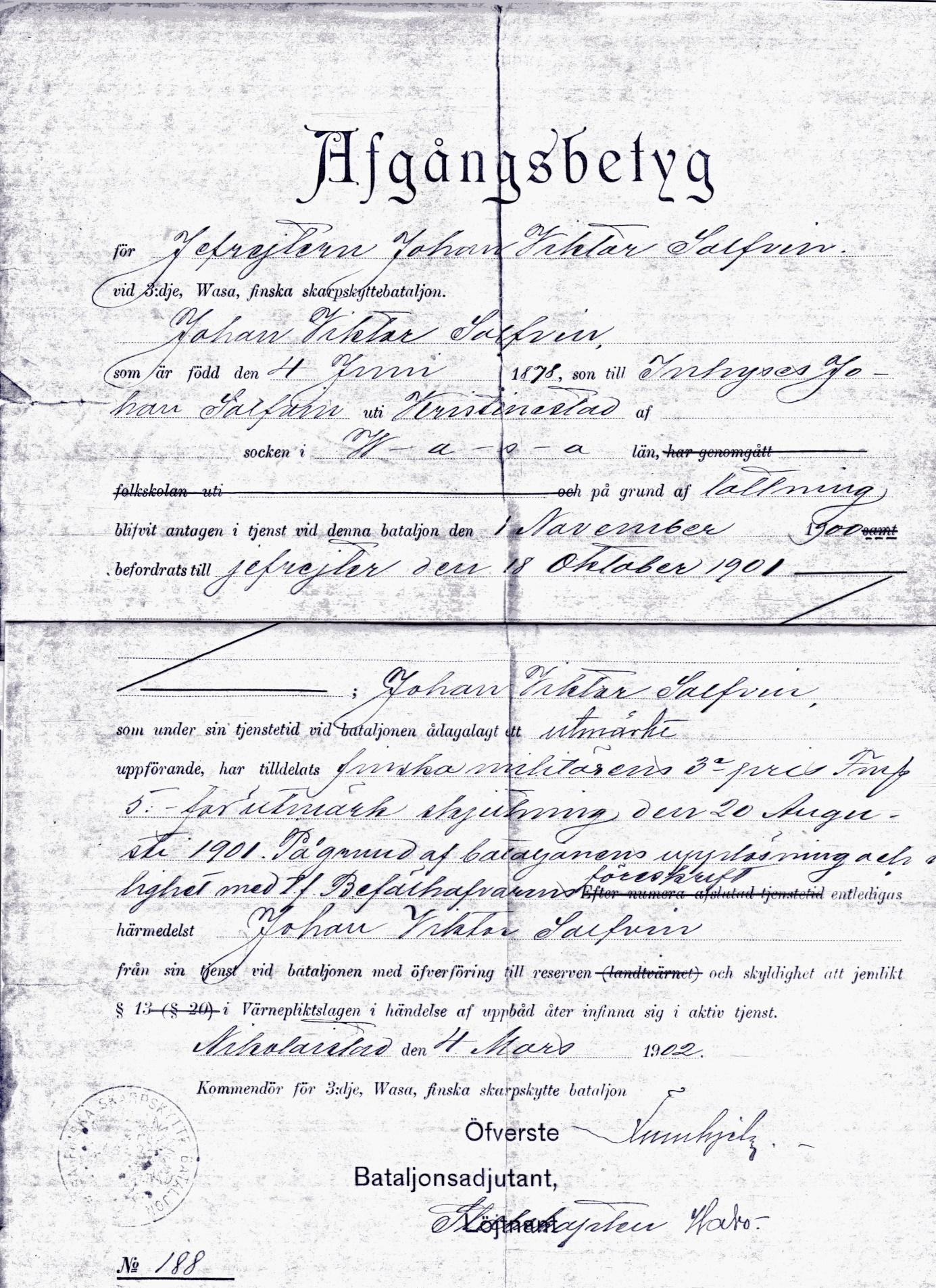 """På uppbådet som skedde på rådhuset i Kristinestad, så blev Viktor Solfvin inkallad till Vasa Skarpskyttebataljon, alltså i den finska militären. Uttagningen skedde genom lottdragning där ungefär var tionde man blev inkallad och tjänstgöringstiden var 3 år. Enligt avgångsbetyget inträdde Viktor i tjänst 1 november 1900 och i oktober 1901 blev han befordrad till """"jefreiter"""", något som i dag motsvarar korpral. Under tiden Viktor Solfvin tjänstgjorde i Vasa, så bestämde den ryska tsaren Nikolaj att värnplikten skulle ändras så, att de finländska männen hädanefter skulle tjänstgöra i den ryska armén. På samma gång upplöste Nikolaj hela finska militären och på grund av detta så blev Viktor hemförlovad redan 4 mars 1902, efter att ha tjänstgjort i endast 1 år 5 månader."""