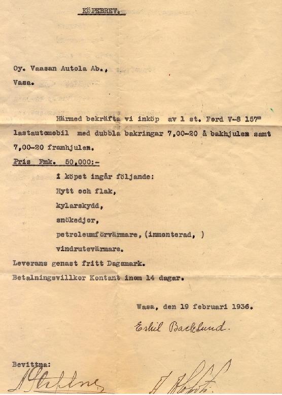 År 1936 köpte Eskil en Ford lastautomobil från Vaasan Autola och med denna körde han virke, mest från Storå till hamnen i Kristinestad. Trots att det inte står i köpekontraktet så antas att lastbilen var ny då han köpte den.