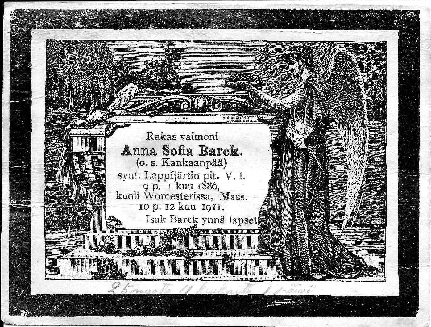 När Johannes Hällbacks äldsta syster Anna Sofia dog i Amerika så skickade hennes man Isak Barck ett sådant här kort åt släktingarna i Finland. Eftersom texten är tryckt så gjordes det säkert flera kort som skickades åt anhöriga. Så här gjorde man alltså förr när det fanns varken telefon eller e-post.