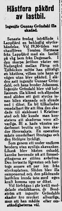 Av tidningsartikeln 4.2.1941 framgår att Johannes och hästen klarade sig oskadda medan Gunnar blev svårt skadad. Han fick inre skador och ett benbrott, och han fördes sedan till sjukhuset i Kristinestad för vård.