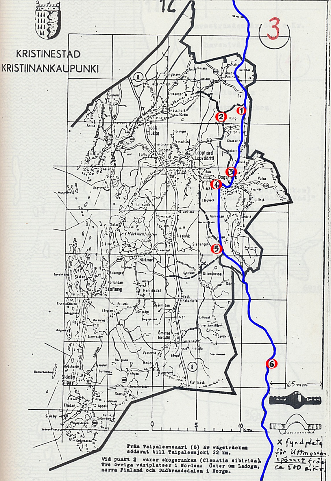 Det är enligt den blåa linjen som Rurik Nylund tänkte sig att gamla vägen hade gått. Nr 1 är Hästjäälon, nr 2 är Storgräspotten, alltså där Sipprankan växer, nr 3 är Umpiaitta ovanför Dagsmark, nr 4 är Vadet, alltså Klemetsforsen, nr 5 är Spisåsbäcken och nr 6 är Taipaleensaari.