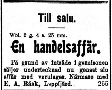 Den 27 februari 1918 annonserar Erik Anders Båsk, hemma från Dagsmark att han vill sälja sin butik i Perus.