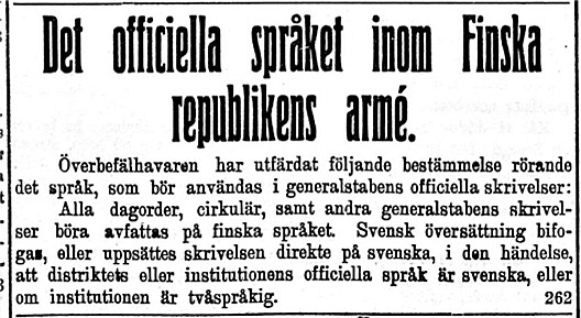 Den 2 mars kungjorde överbefälhavaren Mannerheim att språket inom den finska militären är finska.
