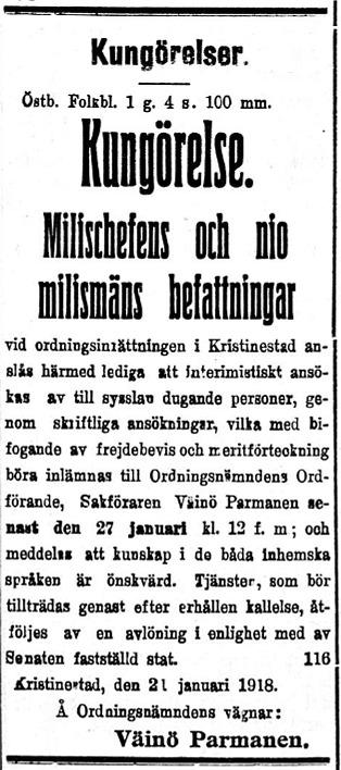 Då polisämbete drogs in i Kristinestad, så bildades en milis som skulle upprätthålla ordningen i staden.