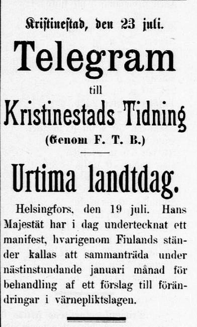 I juli 1898 slog detta telegram ner som en bomb i Finland.