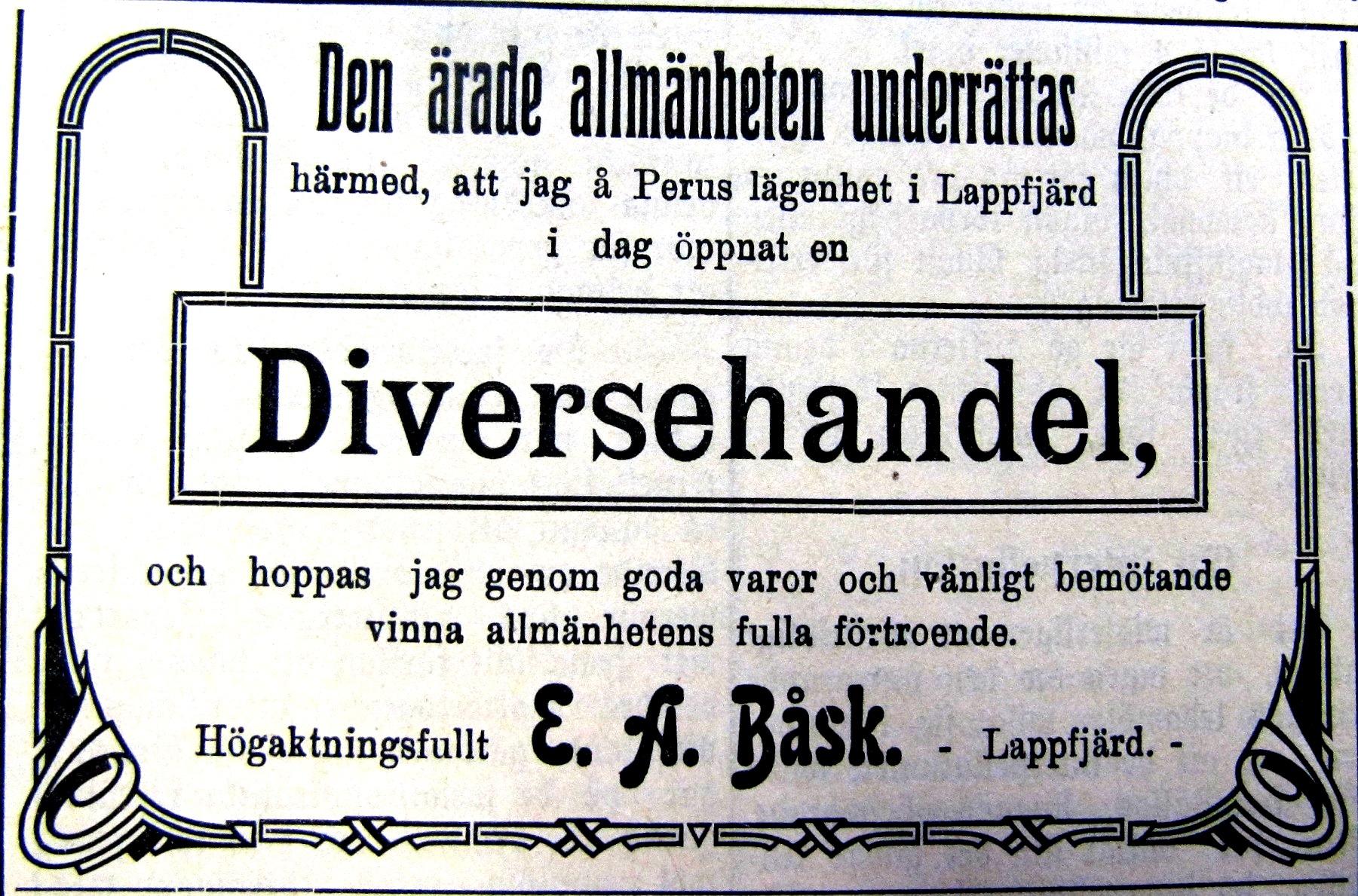 Så här annonserade Erik Anders Båsk i tidningen Syd-Österbotten sommaren 1913, då han öppnade sin affär.