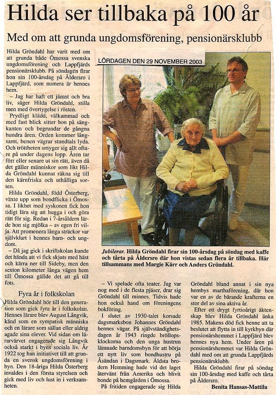 Så här skrev redaktör Benita Hansas-Mattila i Vasabladet år 2003 då Hilda Gröndahl fyllde 100 jämnt.