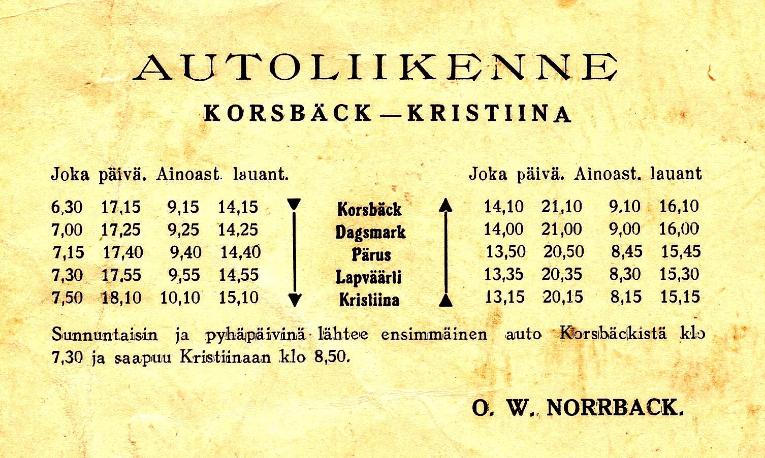 Norrback idkade också regelbunden busstrafik mellan Korsbäck och Kristinestad. Max Klockars har hittat denna tidtabell som förvånande nog är på finska.
