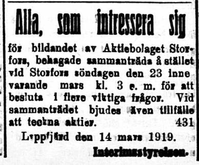 Interimsstyrelsen för Storfors annonserade i mars 1919 där de bjöd in intresserade delägare.