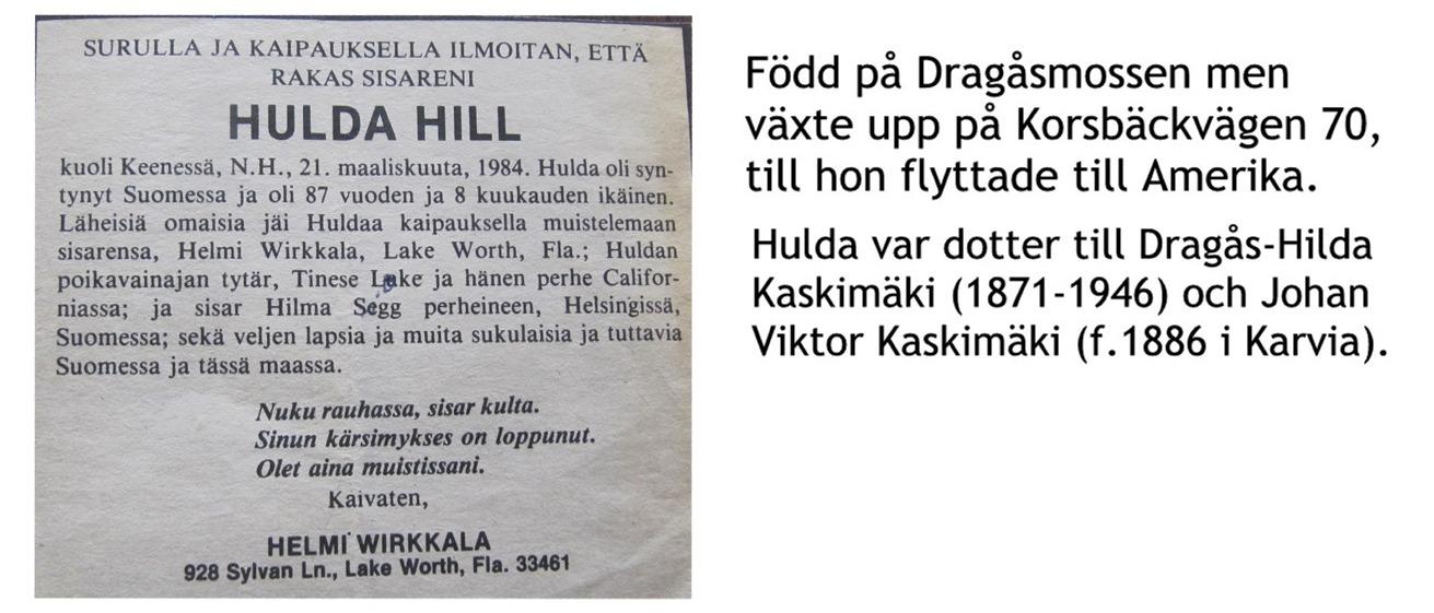 Hill Hulda, Kaskimäki