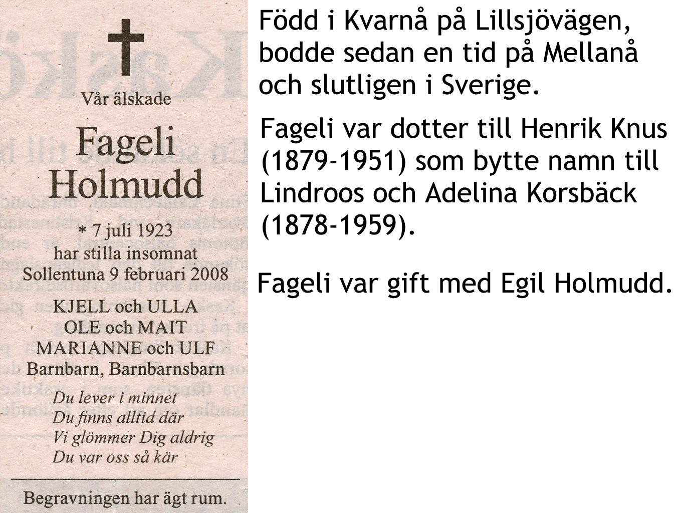 Holmudd Fageli