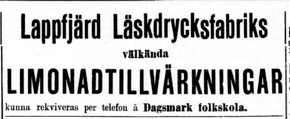 """6 juni 1908 bjöd folkskolläraren Wadström ut sina """"Limonadtillvärkningar"""" i tidningen Syd-Österbotten."""
