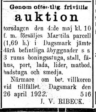 Den 29 april annonserade Ribeck att Marttila parcell kommer att säljas på auktion den 5 maj 1922.