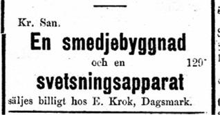 Den 27 september 1922 bjuder Erland Krook ut en smedja och en svets i Sydin.
