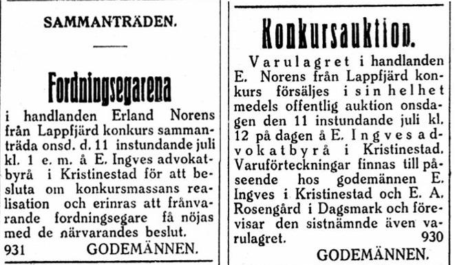 Av någon orsak gjorde Erland konkurs sommaren 1923 och godemännen sålde hela varulagret på auktion.