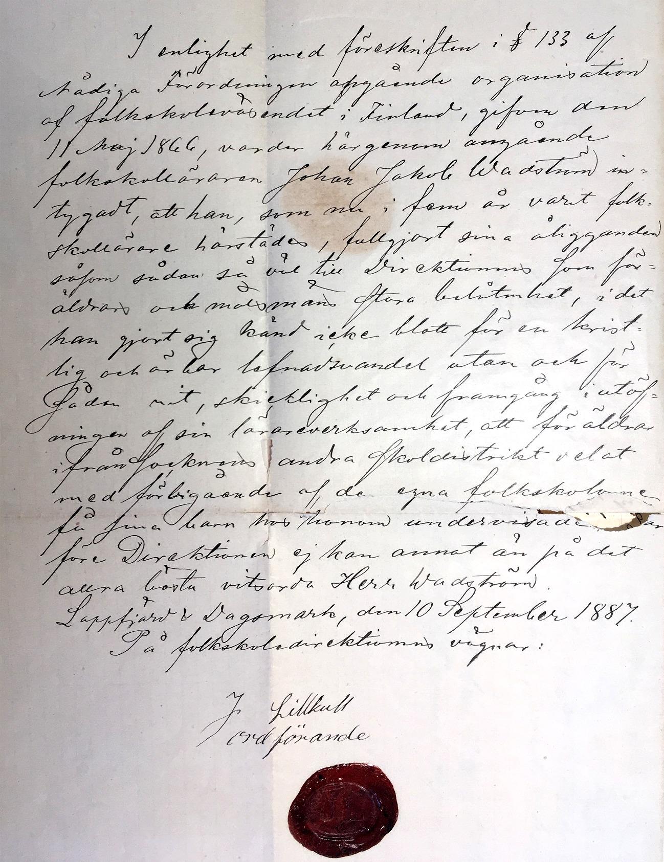 Josef Mattsson Lillkulls intyg åt folkskollärare Wadström. Wadströms barnbarn Johan Wadström i Vasa har donerat intyget till SLS:s arkiv i Vasa.