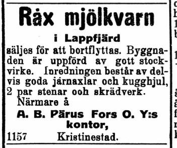 Den 12.2.1921 bjöd Pärus Fors ut Råx kvarnen som låg lite nedanför Storholmen.