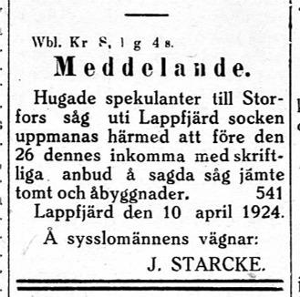 Eftersom konkursauktionen inte gav önskat resultat försökte en av sysslomännen ännu en gång annonsera för att hitta en köpare till Storfors såg.