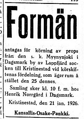 23.1. Formän sökes till Myynynjoki i Dagsmark. Henrik Norrgård bodde den tiden i Nybonds gård på Åbackan.