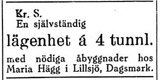 """Maria Hägg, som var mor bland annat till """"Ulla-Miili"""" säljer en liten lägenhet """"med nödiga åbyggnader"""" i Lillsjö bakom Bergåsen"""