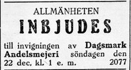 Den 22 december 1929 var det invigning av det nya mejeriet i Dagsmark