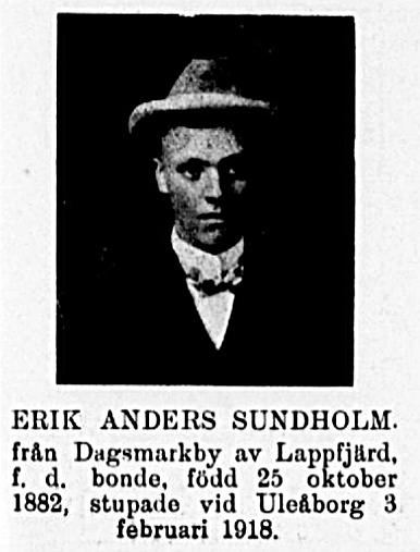 """I tidskriften """"Veckans krönika"""" den 22.2.1919 finns Erik Anders Sundholm omnämnd som en av de stupade i frihetskriget."""