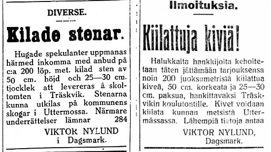 I februari 1927 vill Viktor Nylund köpa kilade stenar till skolan i Träskvik. Han fungerade sedan som övervakare vid själva skolbygget.