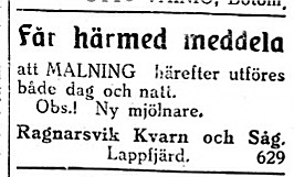 I maj 1927 var Erik Anders Broberg mjölnare på kvarnen i Ragnarsvik och han malde både dag och natt.