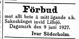 Kionas-Ivar Söderholm bodde i Lillsjö bakom Bergåsen och ägde något ställe som hette Sakoskänget invid Lillsjön.