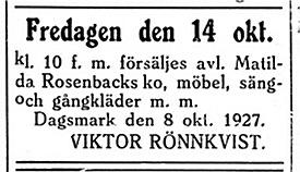 Matilda Rosenback var Johan Sebbin Rosenbacks andra hustru och då hon dog sålde mågen Roras-Viktor Rönnkvist hennes tillhörigheter.