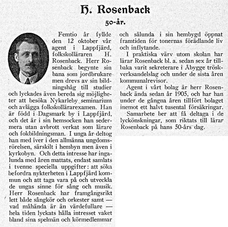 """Försäkringsbolaget Suomi gav regelbundet ut en tidskrift som hette """"Samarbete"""" och i numret 1.10.1929 publicerades en artikel om folkskolläraren Henrik Rosenback från Perus."""
