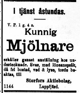 Storfors Såg och Kvarn räknades som en av de största i nejden och 21.7.1920 sökte de en kunnig mjölnare.
