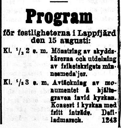 Minnesmonumentet över de stupade i frihetskriget skulle avtäckas i Lappfjärd den 15 augusti 1920.