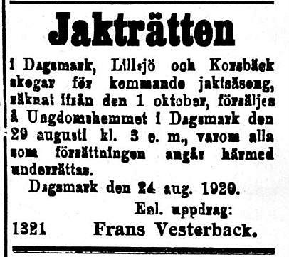 Frans från Åddin säljer jakträtten för skifteslagets räkning i augusti 1920.