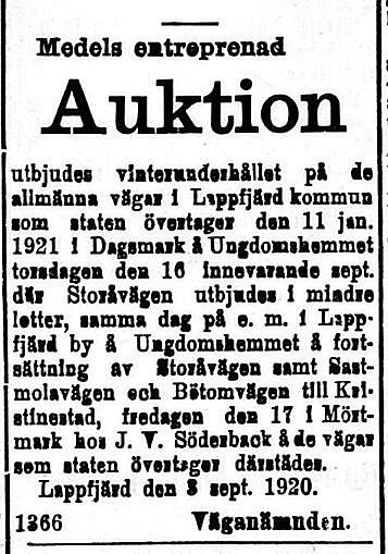 Eftersom staten kommer att ta över de allmänna landsvägarna i landet den 11 januari 1921, så utbjuds vinterunderhållet av dessa vägar i Syd-Österbotten 8.9.1920.