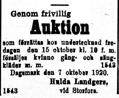 """Landgärds hemman fanns denna tid i Storfors och ägdes av """"Klemes-Kalle och Fina"""" Ragnas. Hulda var den dotter som Josefina fick med drängen medan maken Karl Erik vistades i Amerika. Hulda emigrerade 1920 till Amerika och återvände inte."""